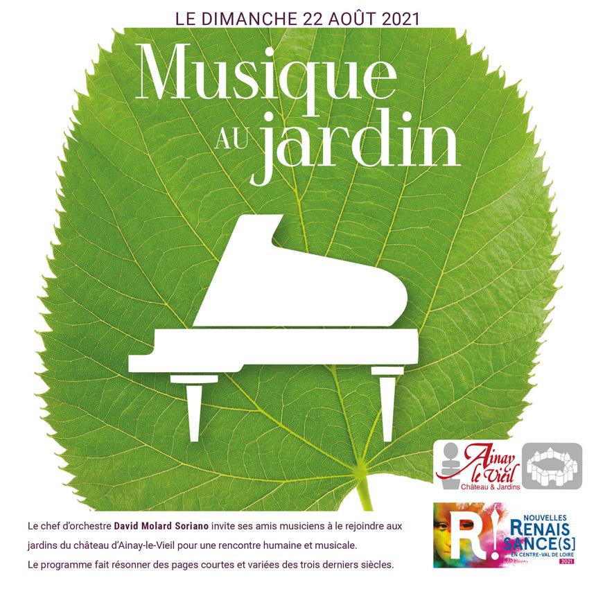 Visuel Musique au jardin 2021 au château d'Ainay-le-Vieil