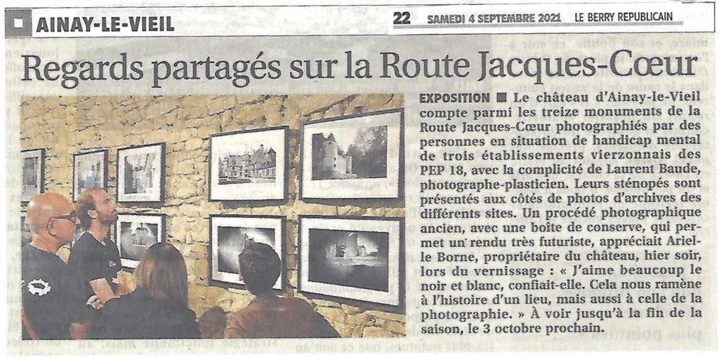 2021-09-04 Article du Berry Républicain sur le château d'Ainay-le-Vieil sur l'exposition Regards partagés