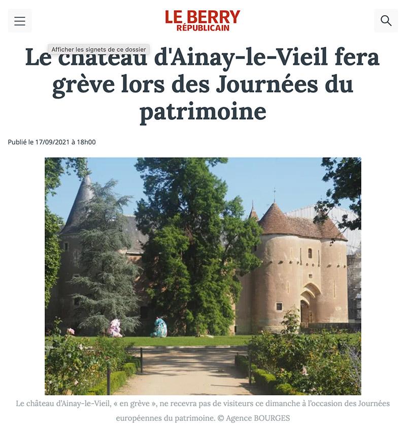Article du 17 septembre 2021 paru dans le Berry républicain : Le château d'Ainay-le-Vieil fera grève lors des Journées du patrimoine
